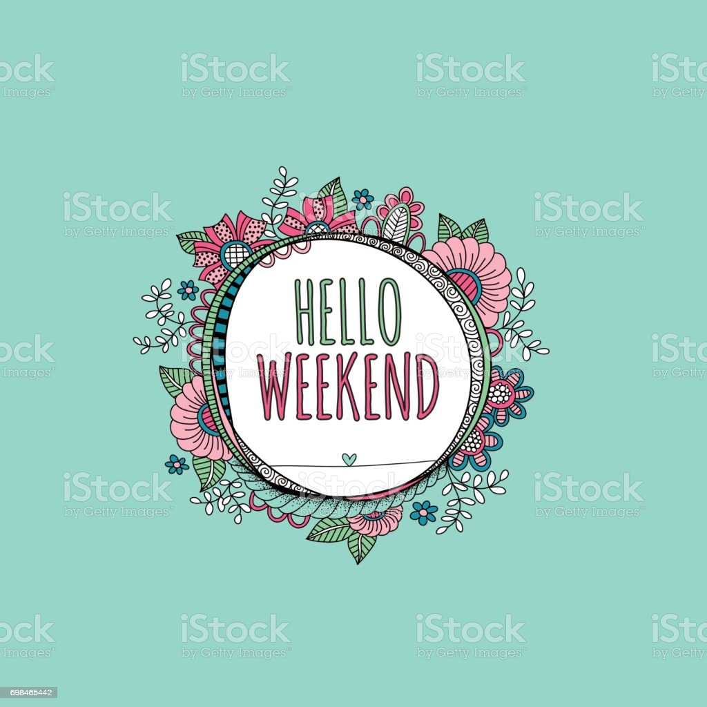 Hello Weekend Hand Drawn Doodle Vector vector art illustration