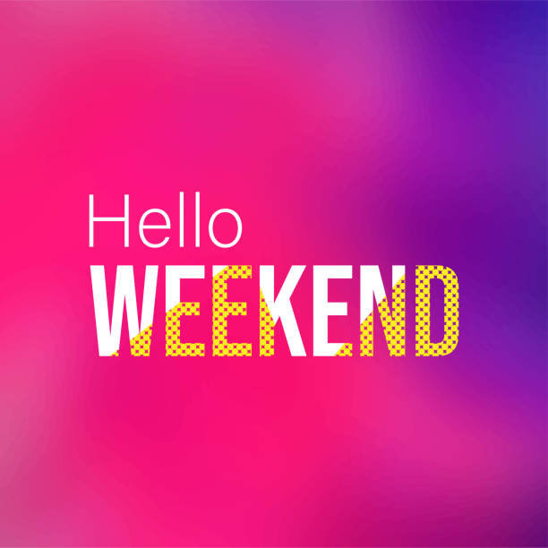 hello weekend. Life quote with modern background vector hello weekend. Life quote with modern background vector illustration sunday stock illustrations