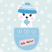 Hello winter. Cute bear sitting in a pocket and smiling fun. Sweet kids graphics for t-shirts. Greeting card. Vector
