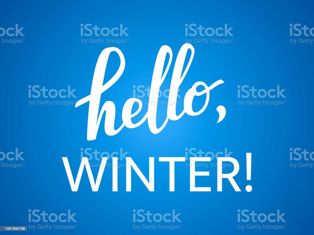 Hello winter lettering on a blue background. Vector illustration vector art illustration