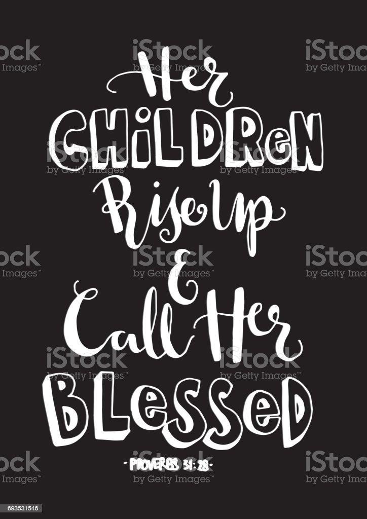Ihre Kinder Aufstehen Und Rufen Sie Selig Sprüche Stock Vektor Art