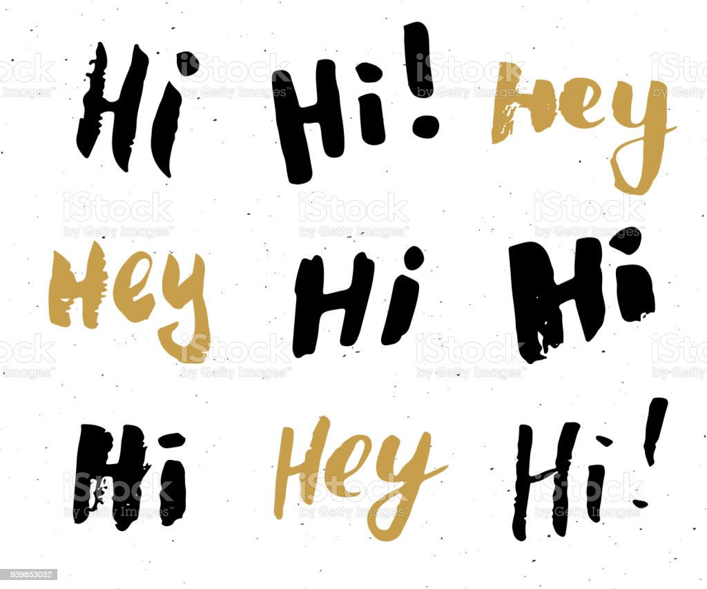 Hey and hi signs lettering set hand drawn greeting words grunge hand drawn greeting words grunge textured retro badge m4hsunfo