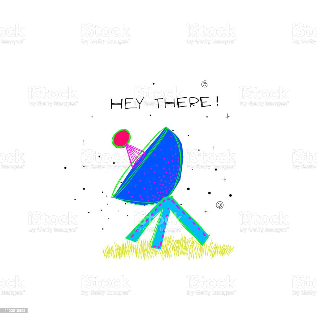 Hey There Discover Universe Space satellite travel Planet Star moon...
