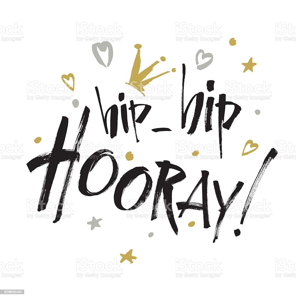 Hip hip Hooray - modern  calligraphy text handwritten. Brushed Lettering - ilustración de arte vectorial