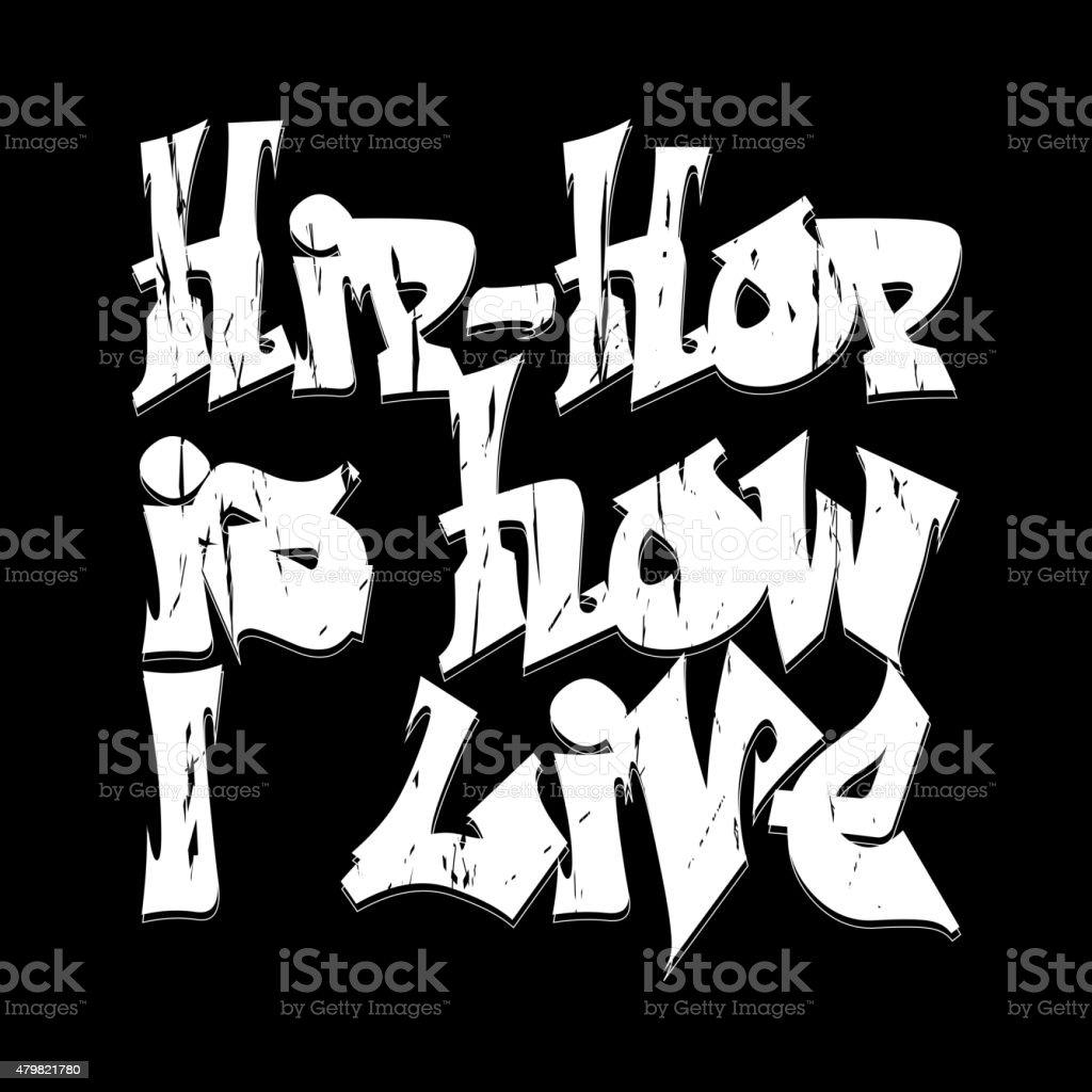 Hip-hop style emblem, T-shirt Design. vector art illustration
