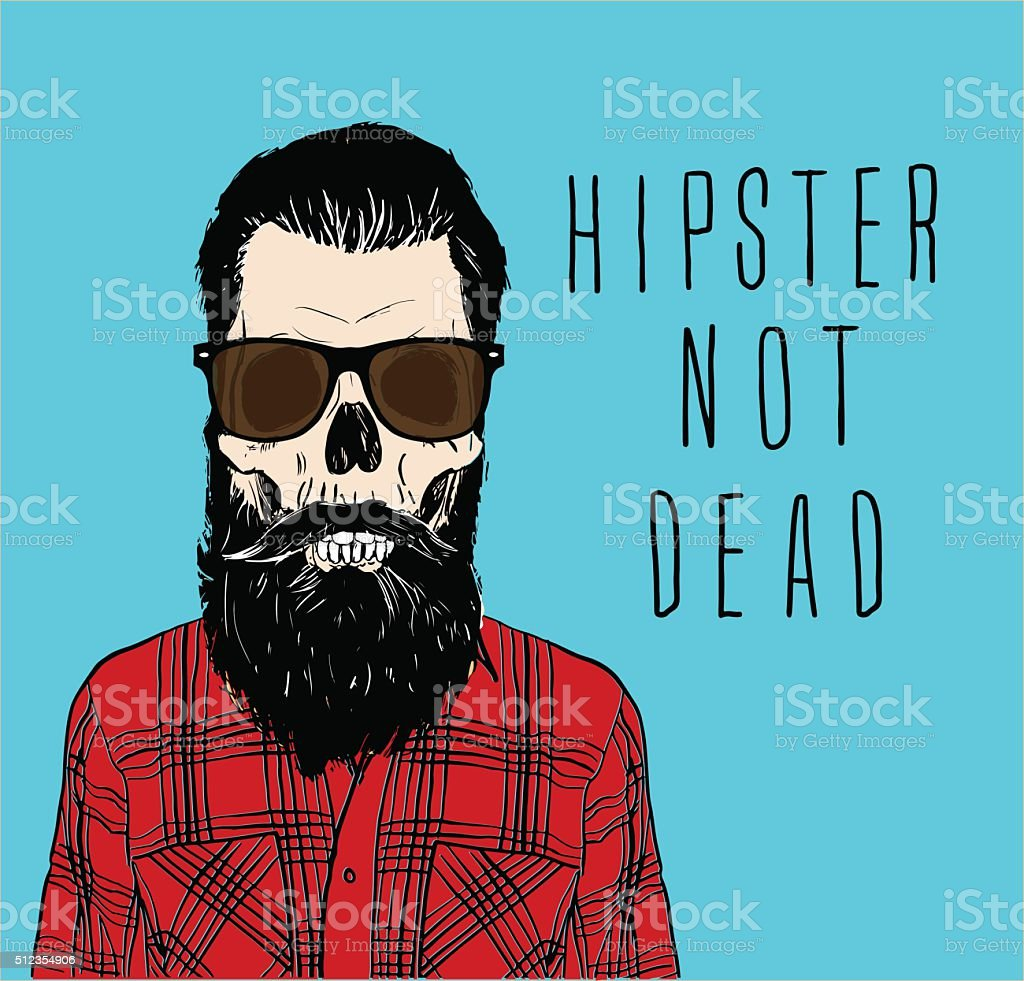 'Hipster not dead' vector art illustration