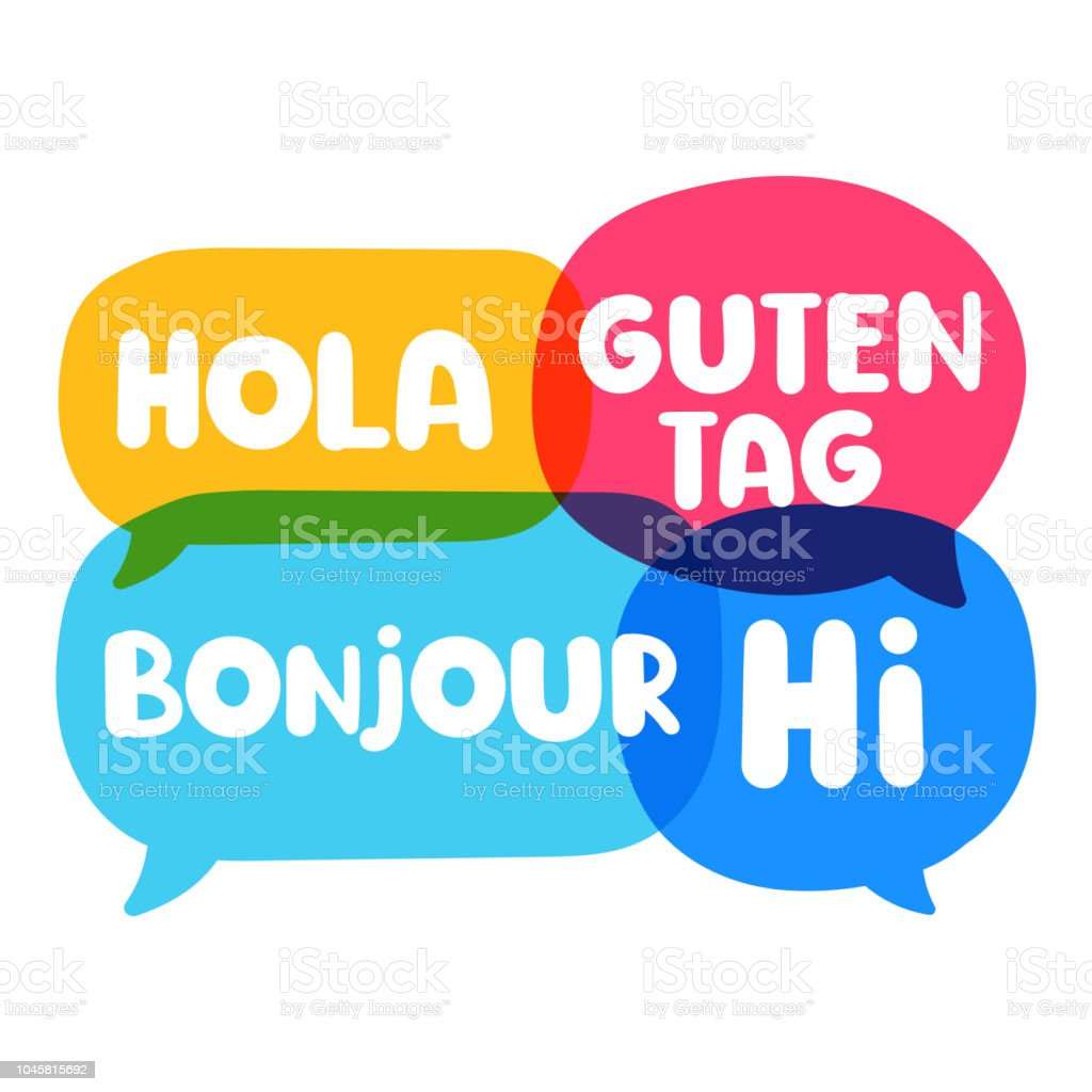 Hola, guten tag, bonjour, hi. Speech bubbles discuss, social network or translation concept. Vector business illustration on white background. vector art illustration