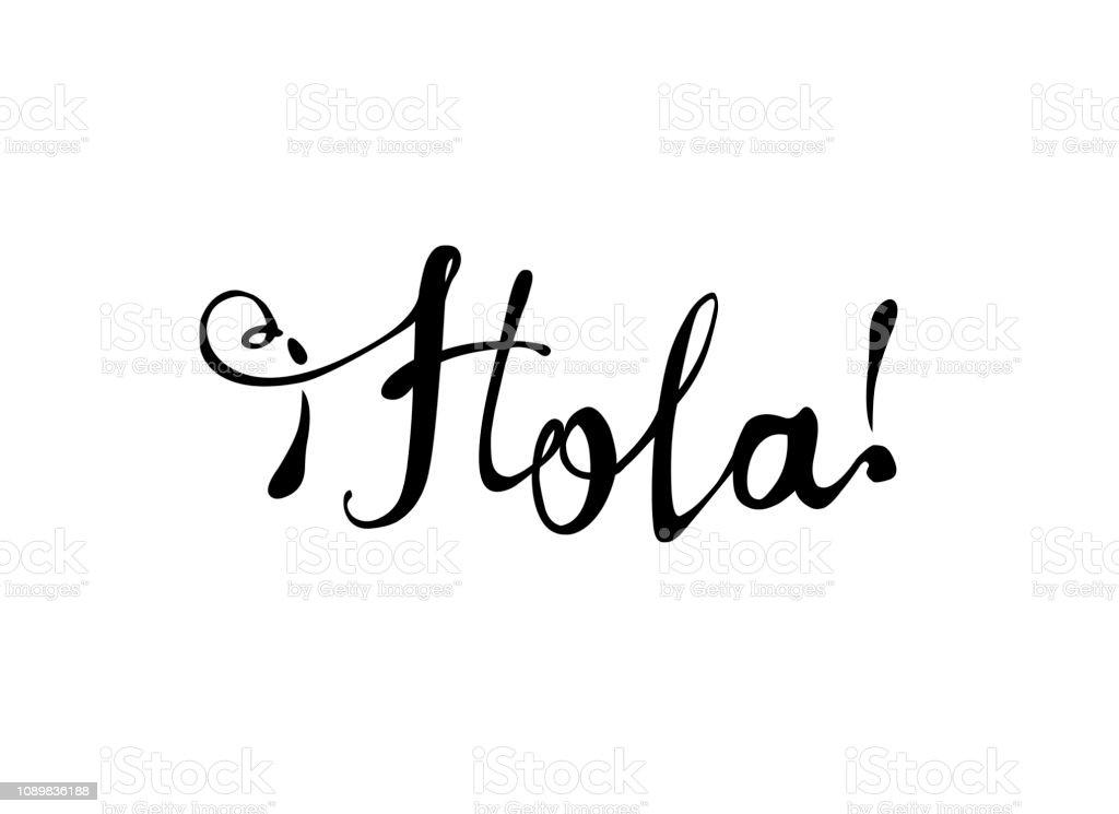 Hola. Hola en español. Inscripción caligráfica - ilustración de arte vectorial