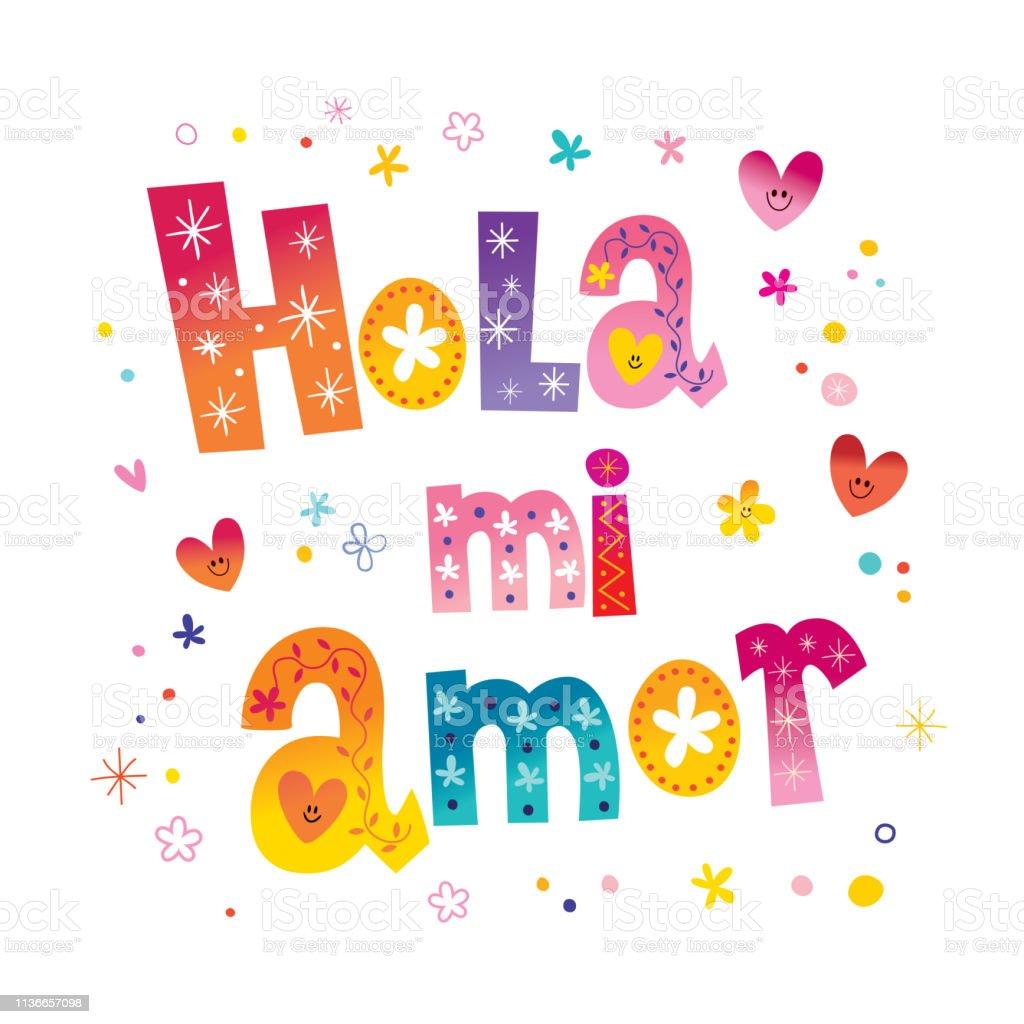 Hola Mi Amorhallo Meine Liebe Auf Spanisch Stock Vektor Art Und