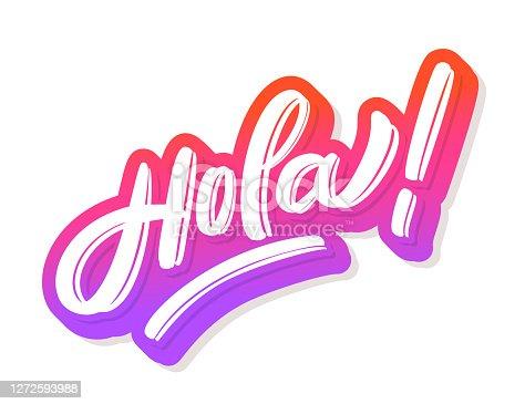 Hola. Vector hand drawn lettering banner. Vector illustration.