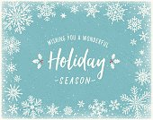 Holiday background with snowflake frame and text. File is layered and global colors used.