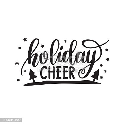 Holiday cheer. Hand written elegant phrase for Christmas and New Year design. Custom hand lettering. Can be printed on craft greeting cards, paper and textile designs, tshirt