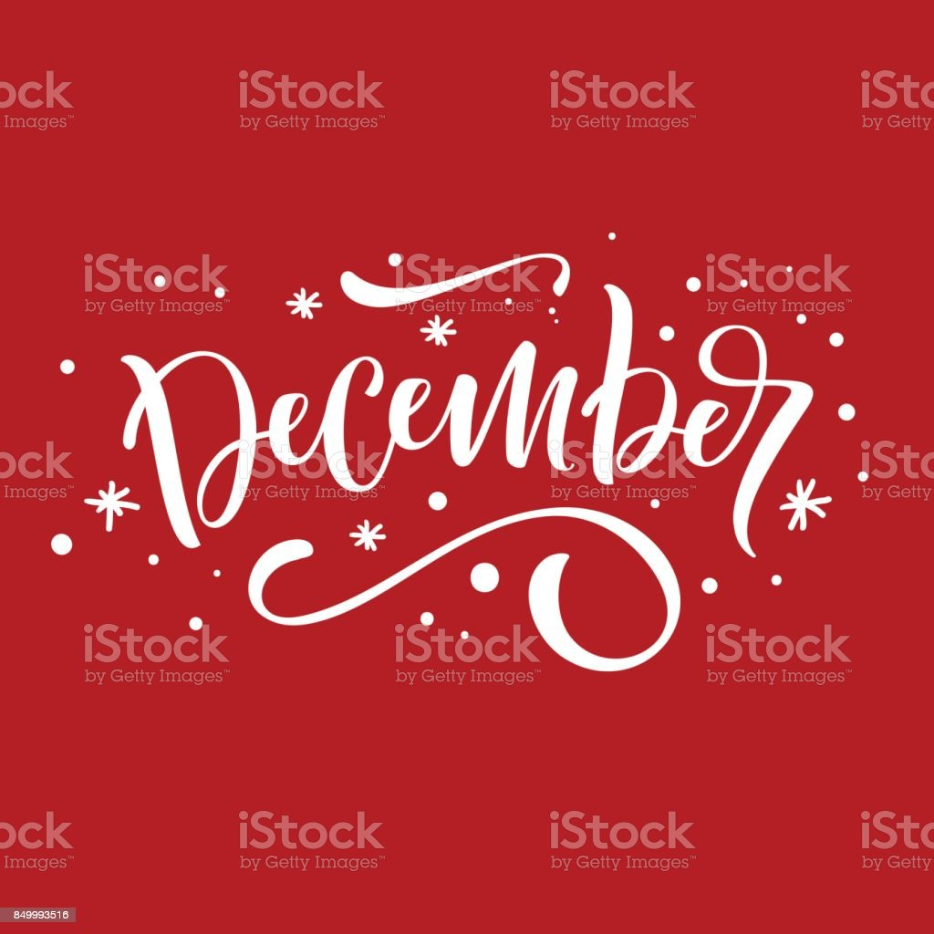 Holiday Greeting Card With Handwritten Modern Lettering December