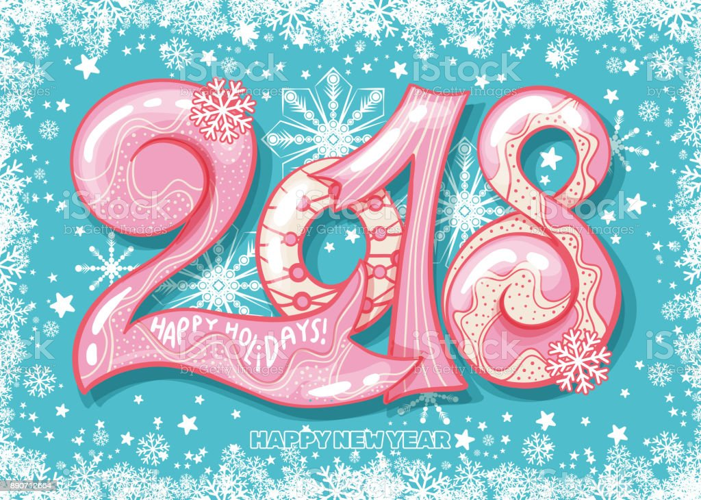 Holiday Pattern With Color Hand Lettering 2018 And Happy New Year ...