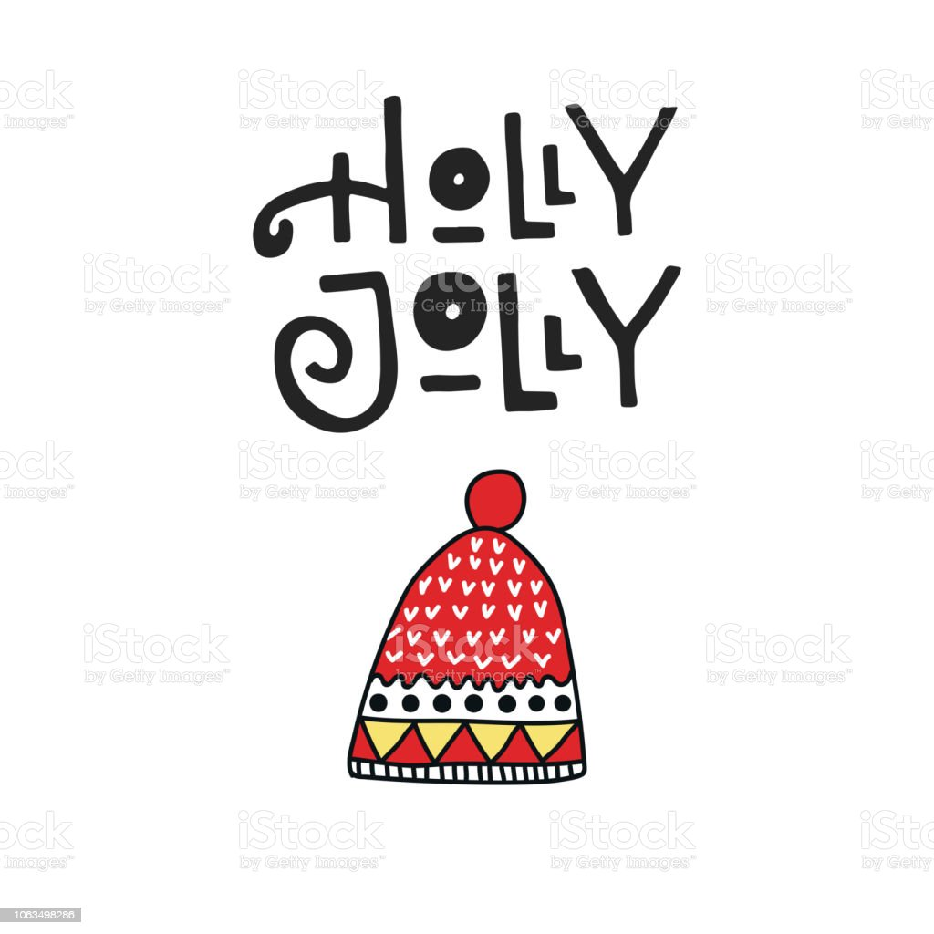 cbb3794e2ec Holly Jolly - Christmas and New Year card with hand drawn lettering and winter  hat. Vector illustration - Illustration .