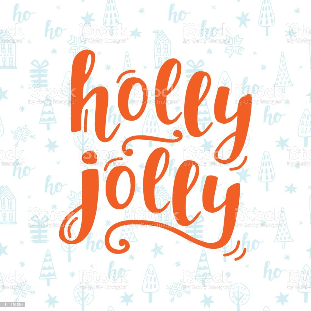 Holly Jolly Christmas greeting card with handwritten lettering vector art illustration