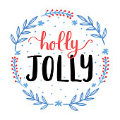 Holly Jolly lettering with floral hand drawn elements. Merry Christmas and Happy New Year cute greeting card template.