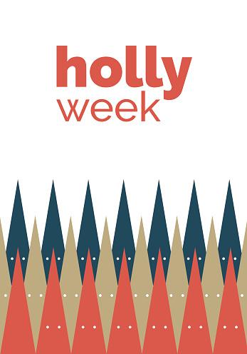 Holly week