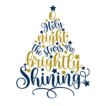 O Holy Night The Stars Are Brightly Shining -  handwritten greeting for Christmas.