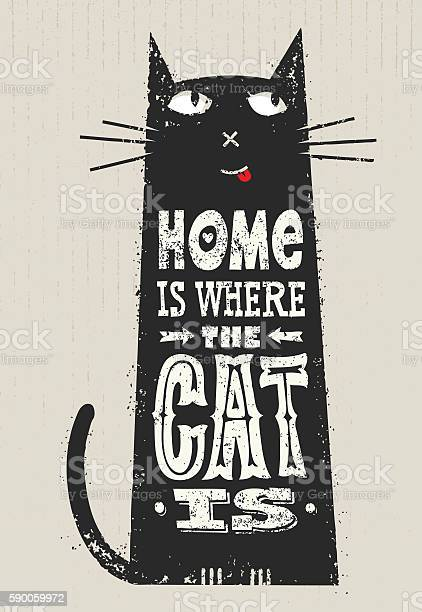 Home is where the cat is whimsical quote concept vector id590059972?b=1&k=6&m=590059972&s=612x612&h=8iaefdoalnyr2lbwpdrfdbma0avamdm2y umclo3o3k=