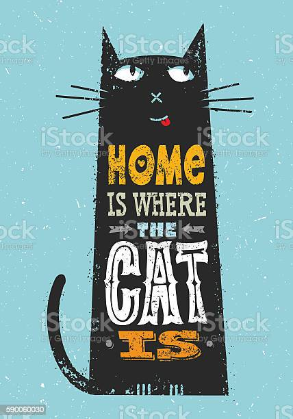 Home is where the cat is whimsical quote concept vector id590060030?b=1&k=6&m=590060030&s=612x612&h=k1u6xebcmt3zrsd1 djyguhpwdx0vy1o34to9xedd2o=