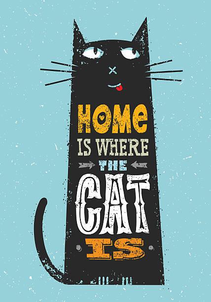 stockillustraties, clipart, cartoons en iconen met home is where the cat is. whimsical quote concept - miauwen