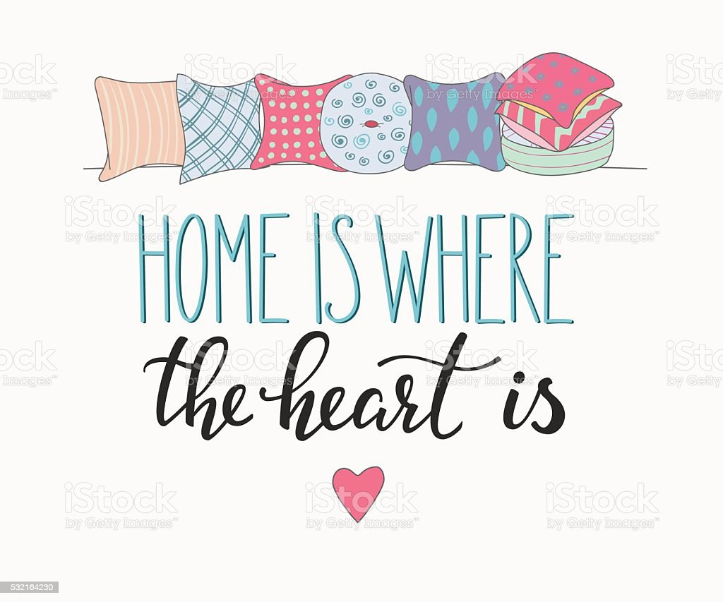 Home is where the heart is vector lettering vector art illustration
