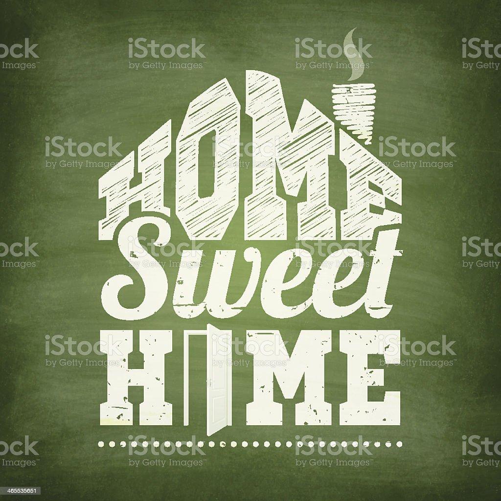 'Home sweet home' - Chalkboard Background vector art illustration