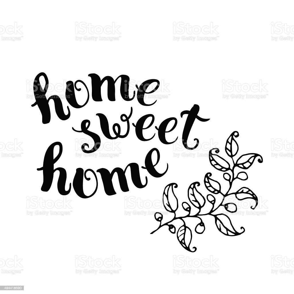 Home sweet handmade calligraphy stock vector art