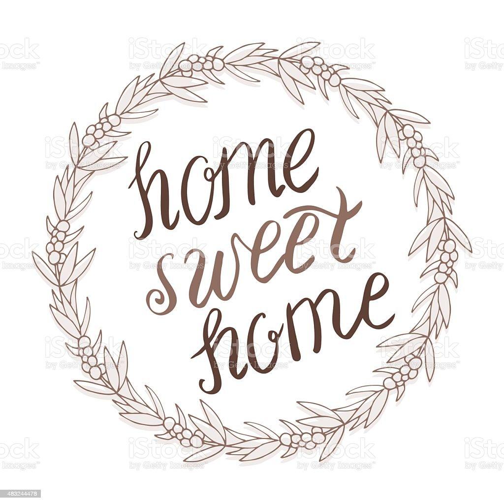 home sweet home schriftzug in kranz stock vektor art und mehr bilder von 2015 483244478 istock. Black Bedroom Furniture Sets. Home Design Ideas
