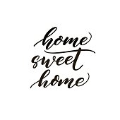 Home sweet home phrase.