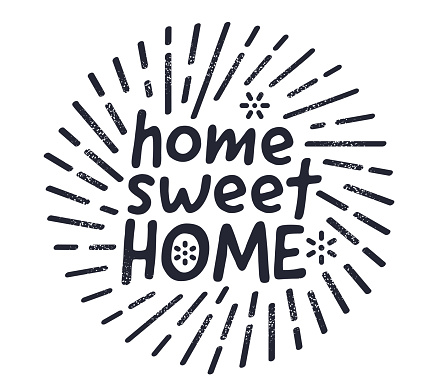 Home Sweet Home Quote Creative Vector Typography Style