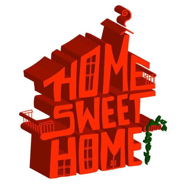 ilustrações de stock, clip art, desenhos animados e ícones de home sweet home sign in 3d house form - ivy building