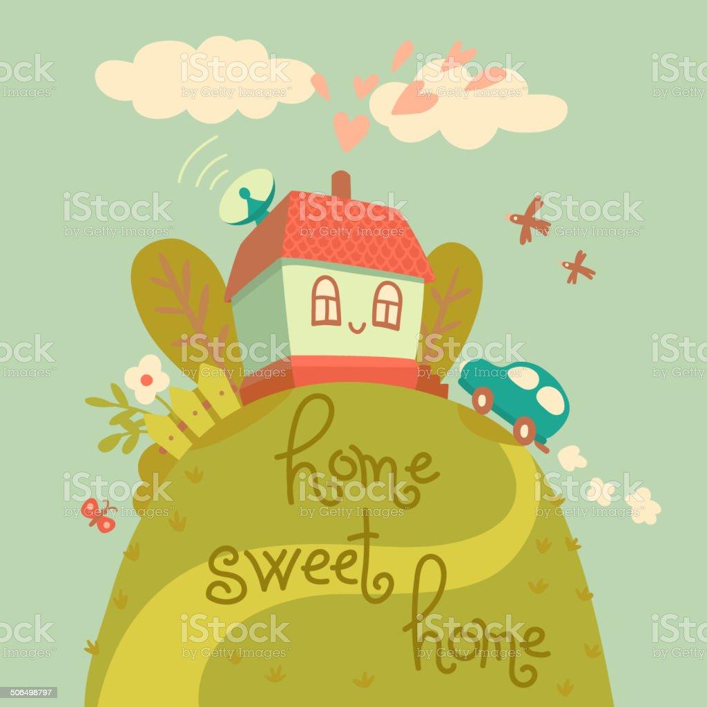 Home sweet home. vector art illustration