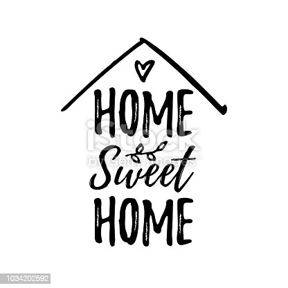 istock Home sweet home. Vector illustration. Black text on white background. 1034202592