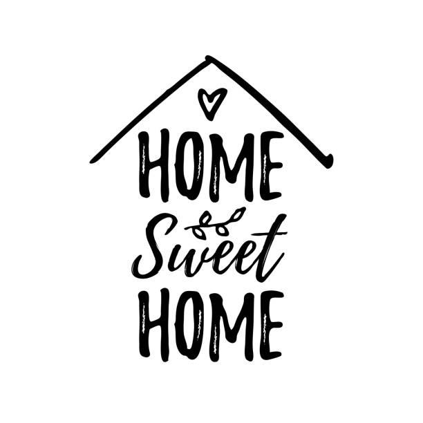 illustrazioni stock, clip art, cartoni animati e icone di tendenza di casa dolce casa. illustrazione vettoriale. testo nero su sfondo bianco. - casa