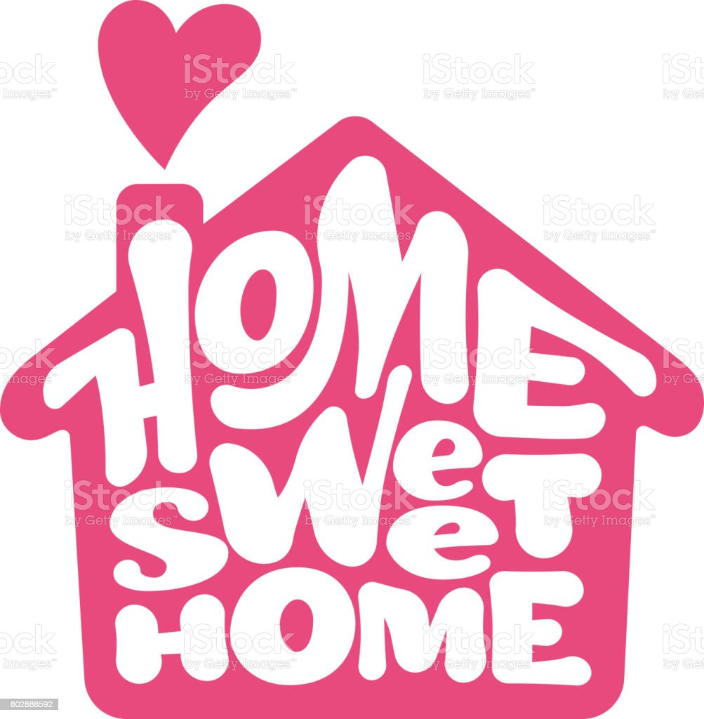 royalty free home sweet home clip art vector images illustrations rh istockphoto com Home Sweet Home Graphics home sweet home sign clipart
