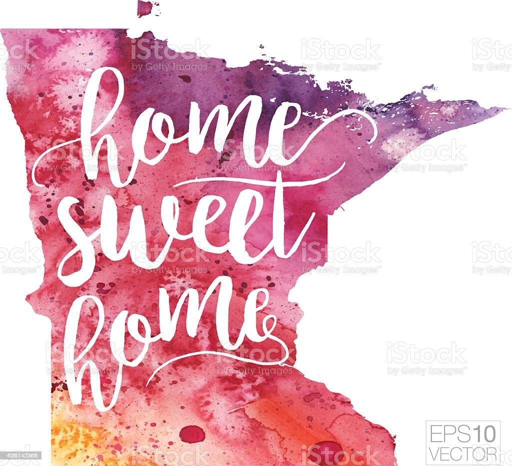 Home Sweet Home Vector Watercolor Map of Minnesota vector art illustration