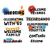 Honoring, recordando, contento, eterno. Dia de los muertos set. Happy Day of the Dead. All soul day, mexicano tradicional festive family holiday. Remembering. Spanish ethnic carnival.