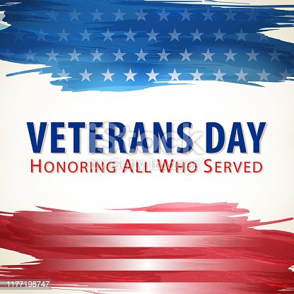 The ceremony of Veterans Day that honors all military veterans who served in the United States in all wars, on the paint brushed American flag background