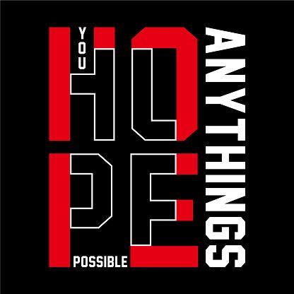 hope art element typography concept, vector illustration for t shirt design