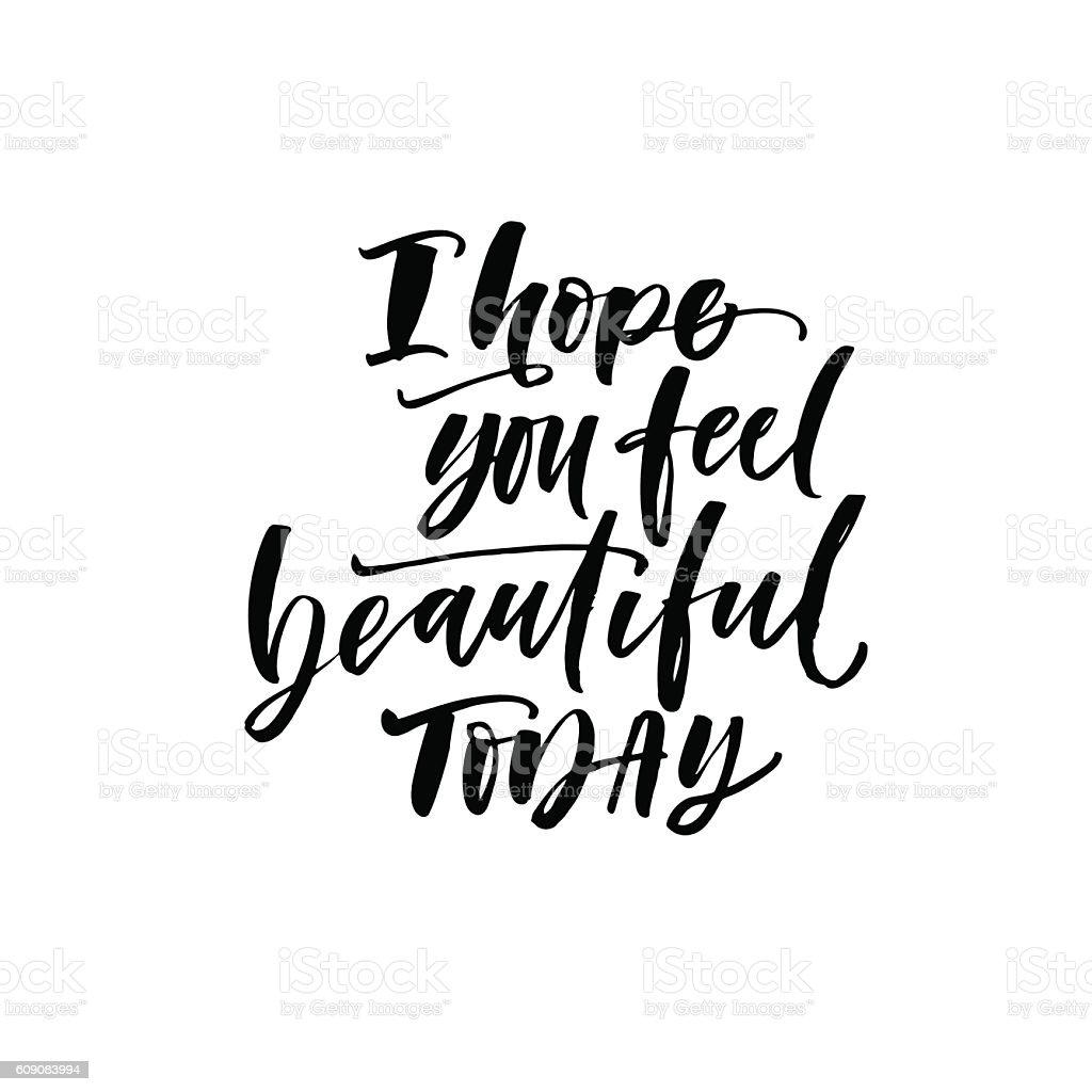 I hope you feel beautiful today postcard. vector art illustration