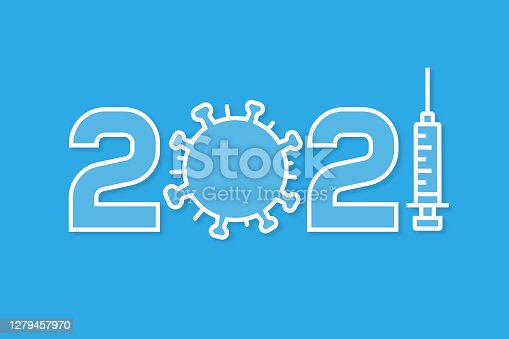 istock Hops for a vaccine to stop the coronavirus epidemic in new year 2021. Happy new year 2021 greeting card with medical theme. 1279457970