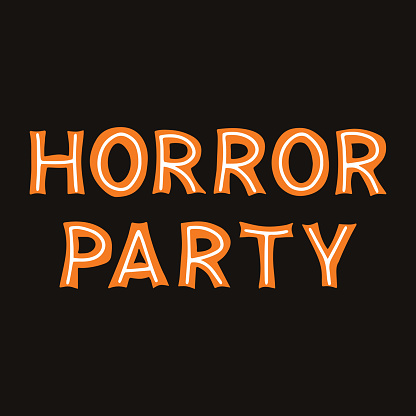 Horror party. Orange lettering with white lines on a dark background. Vector stock illustration.