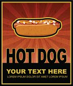 hot dog grunge retro poster with place for text, vector eps10 illustration.