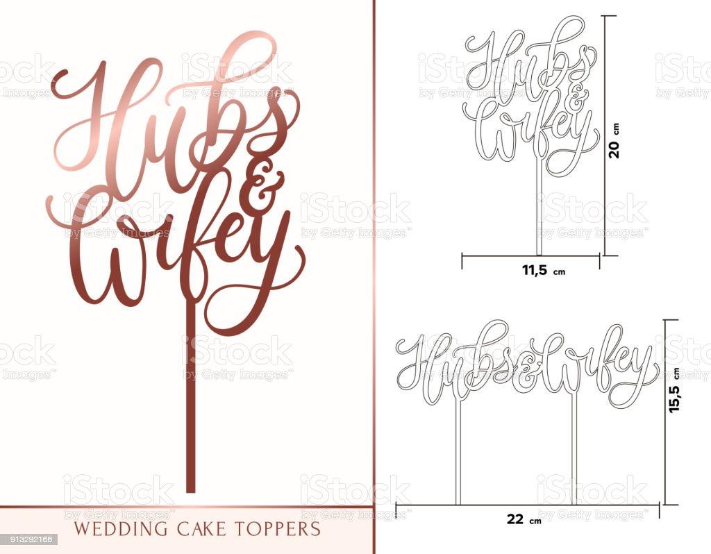Hubs e chapéus de coco do bolo de minha esposa para laser ou corte de trituração. Celebração de casamento ou aniversário rosa letras de ouro. - ilustração de arte em vetor