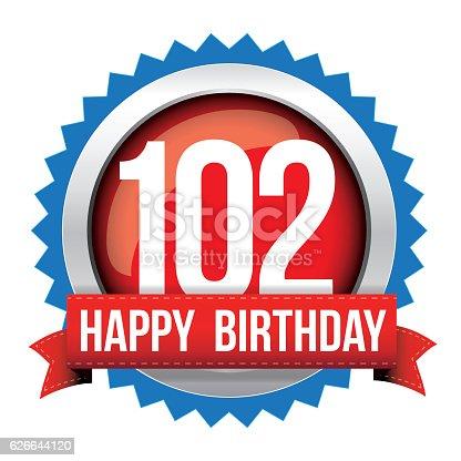 istock Hundred Two years happy birthday badge ribbon 626644120