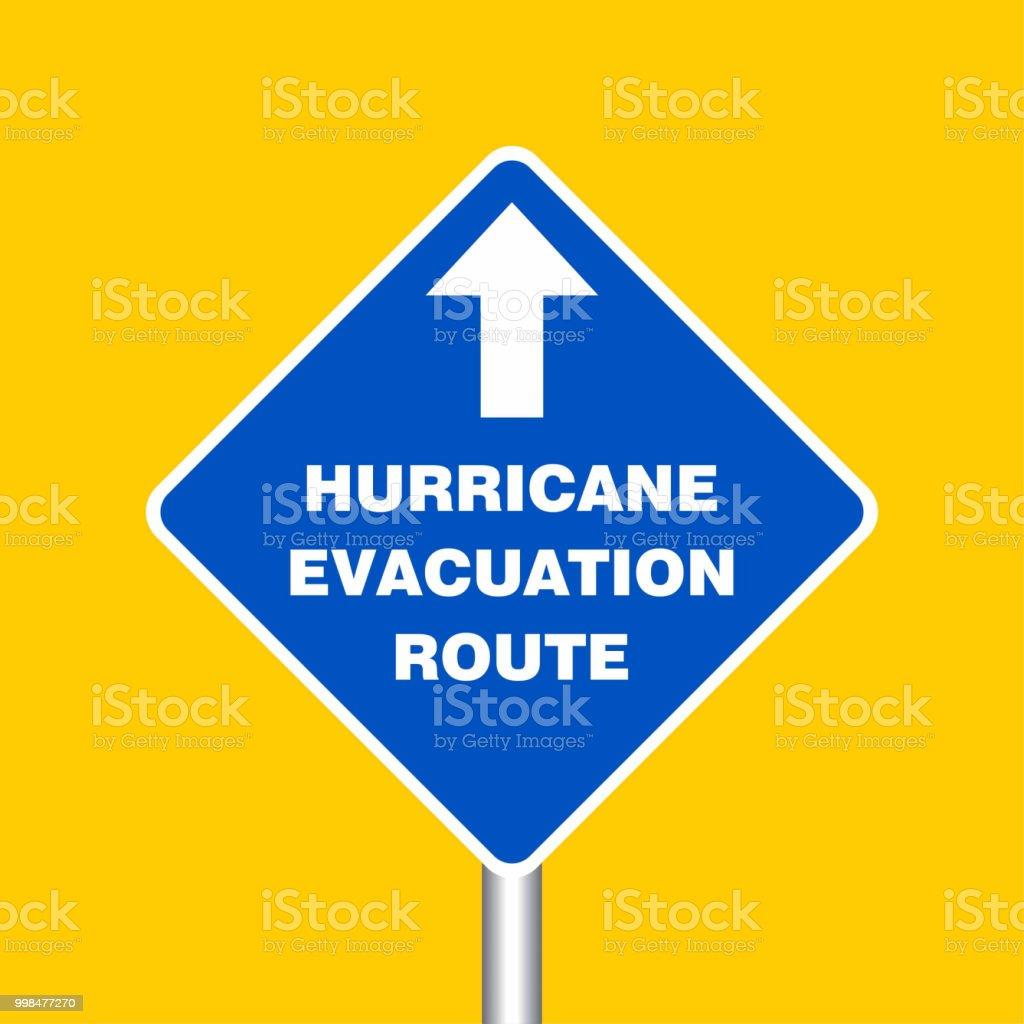 Hurricane Evacuation Route Sign Board Hurricane Indication Graphic