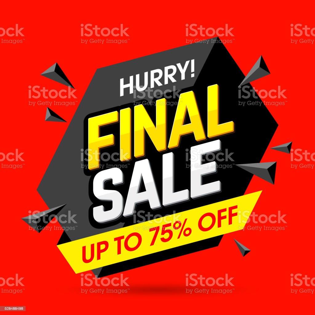 Hurry! Final Sale banner, poster vector art illustration