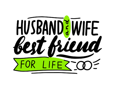 Husband and Wife Best Friends for Life Lettering or Typography, Hand Written Font with Doodle Elements Isolated on White